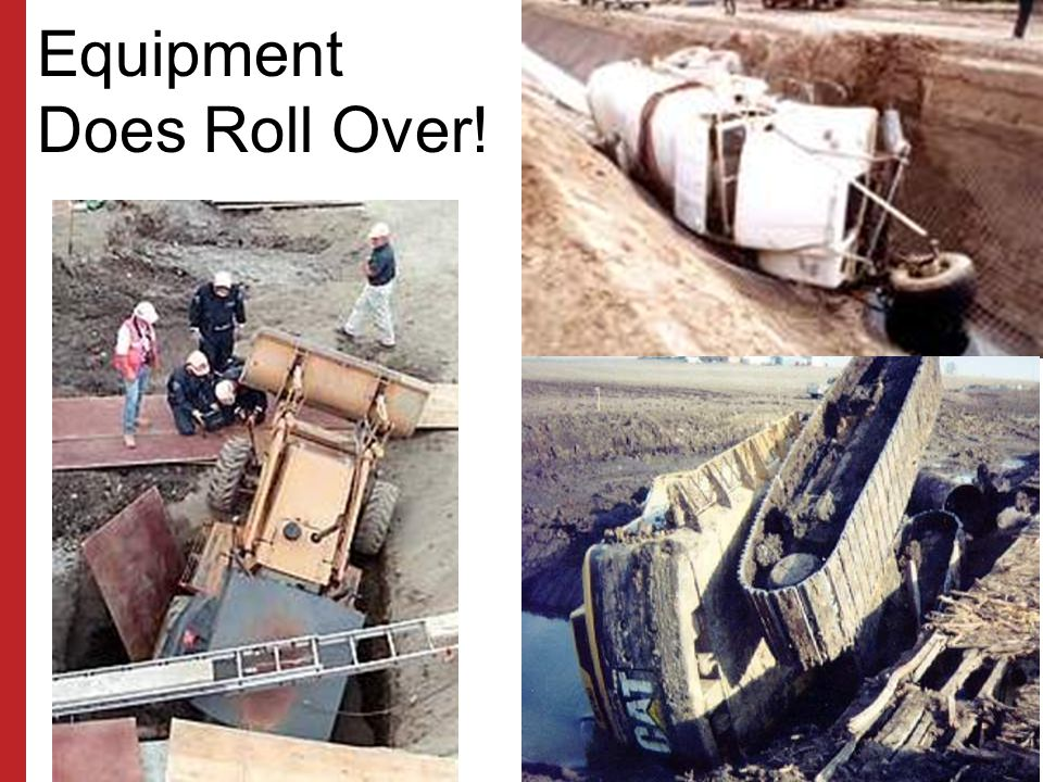 Equipment Does Roll Over!