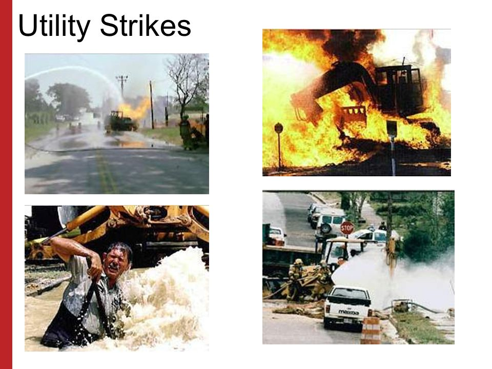 Utility Strikes ZAP! Many workers are injured in utility strikes.