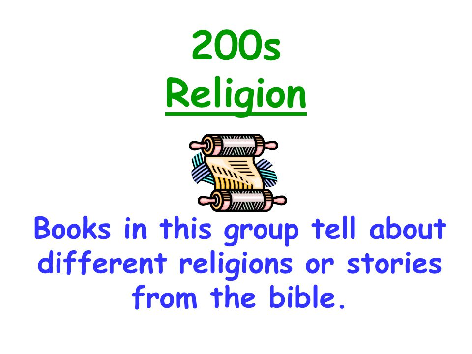 200s Religion Books in this group tell about different religions or stories from the bible.