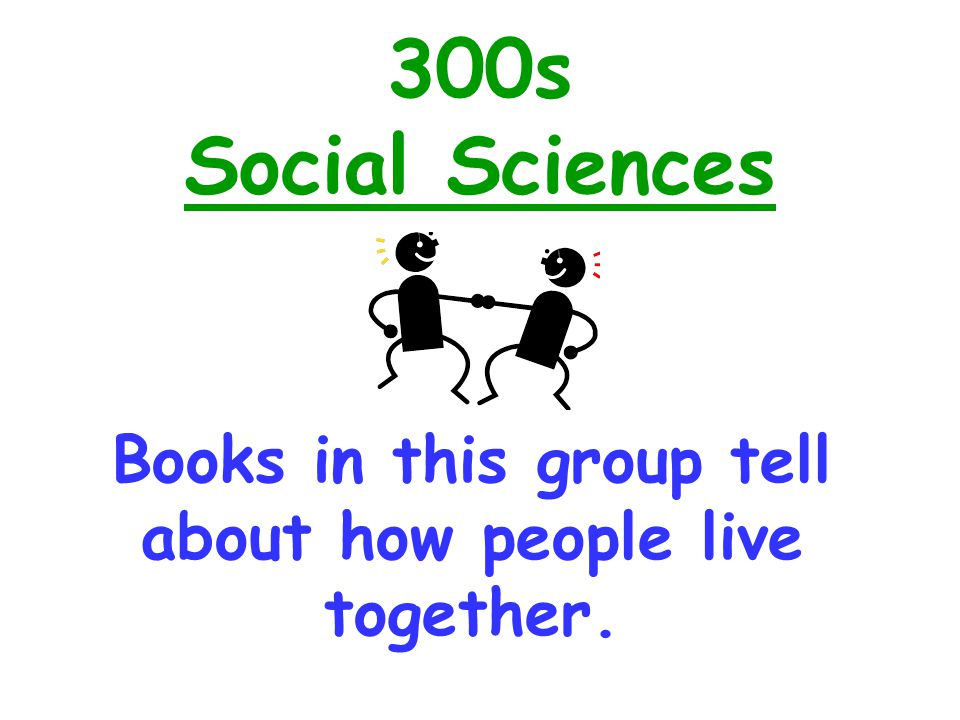Books in this group tell about how people live together.