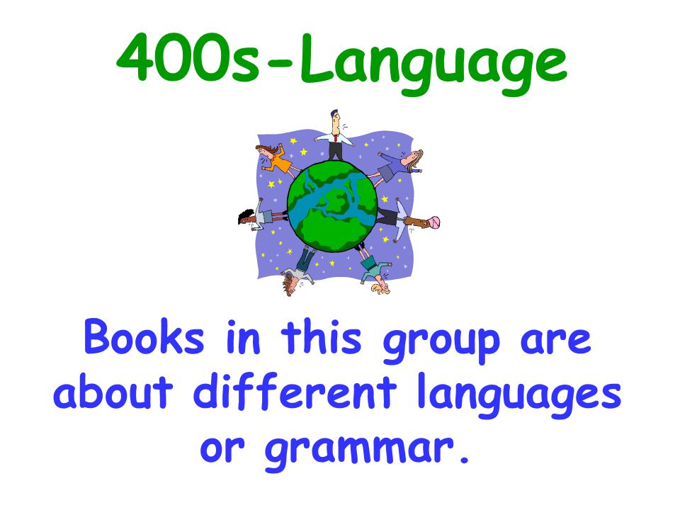 Books in this group are about different languages or grammar.