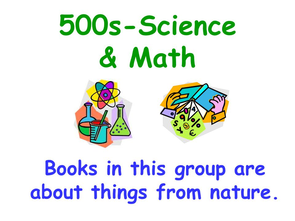 Books in this group are about things from nature.