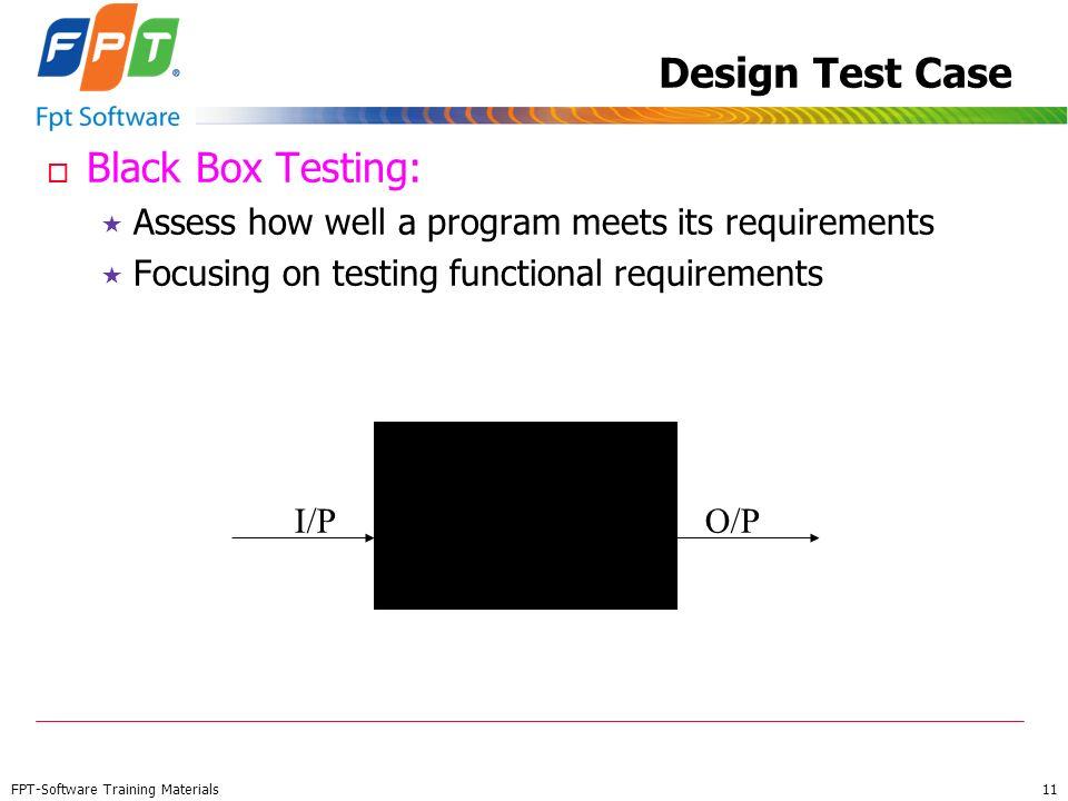 Design Test Case Black Box Testing: