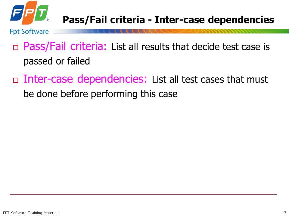 Pass/Fail criteria - Inter-case dependencies
