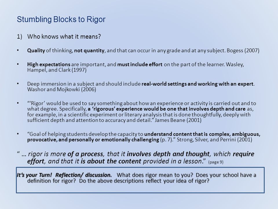 Stumbling Blocks to Rigor