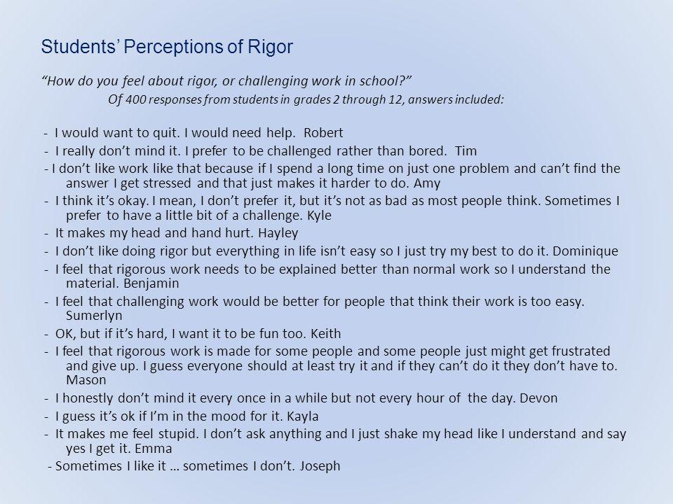Students' Perceptions of Rigor