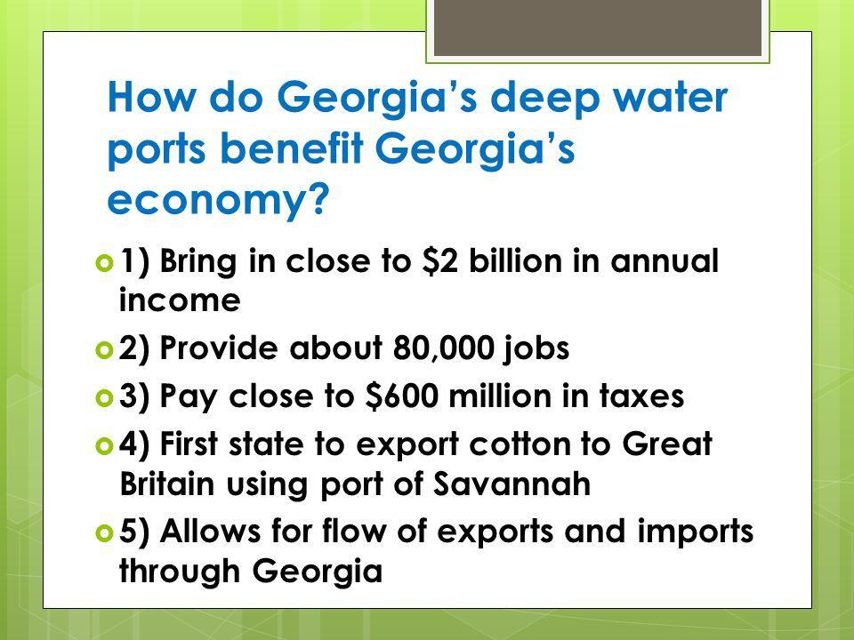 How do Georgia's deep water ports benefit Georgia's economy