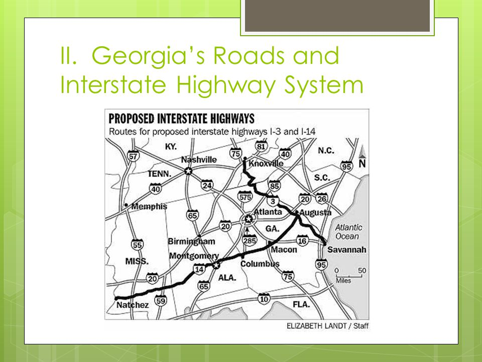 II. Georgia's Roads and Interstate Highway System