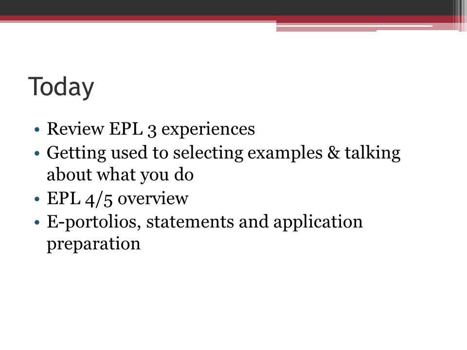 Today Review EPL 3 experiences