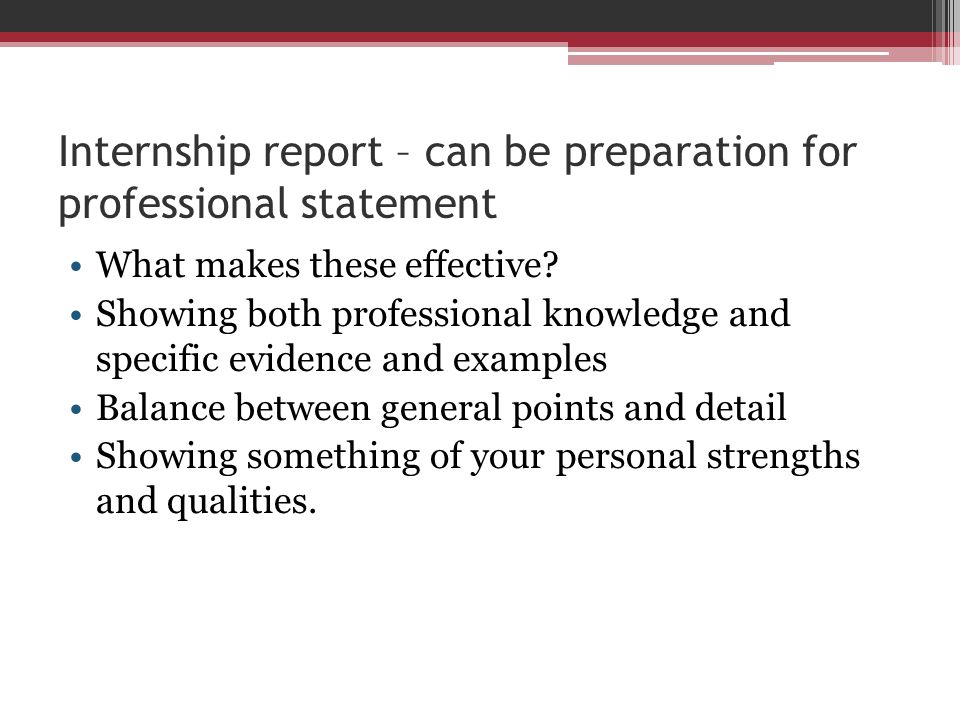Internship report – can be preparation for professional statement