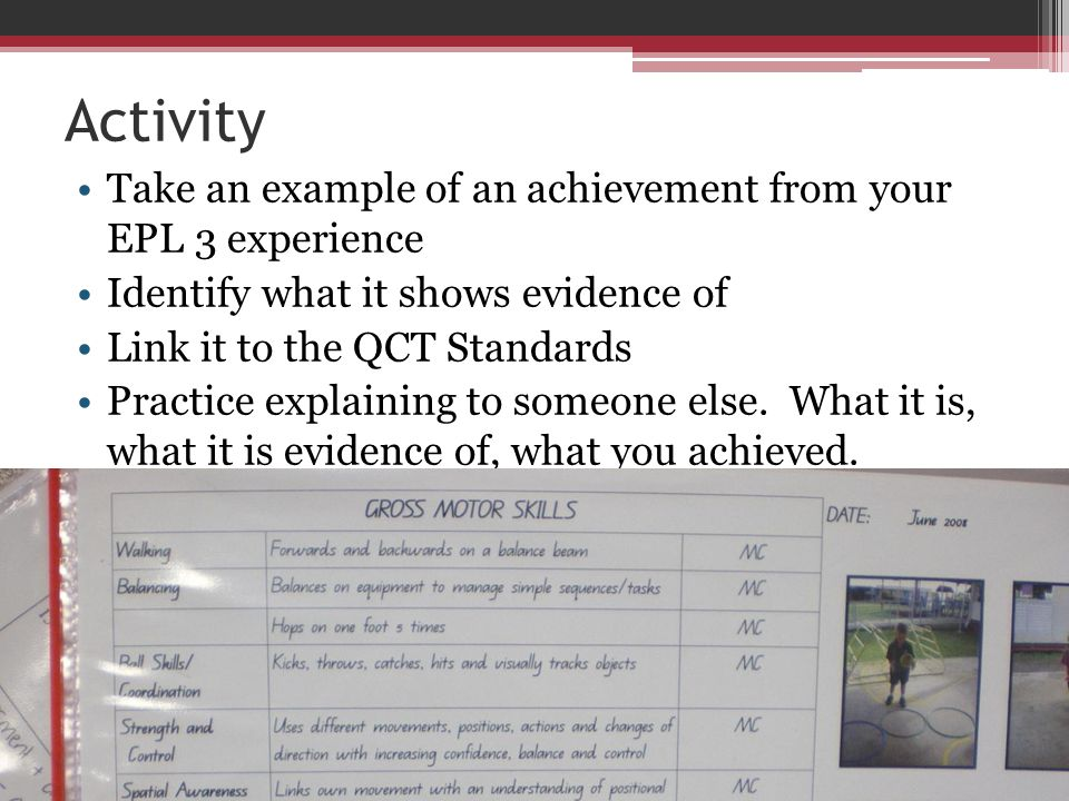 Activity Take an example of an achievement from your EPL 3 experience