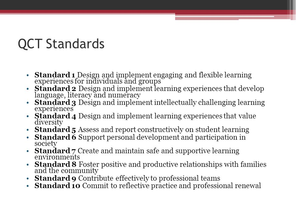 QCT Standards Standard 1 Design and implement engaging and flexible learning experiences for individuals and groups.