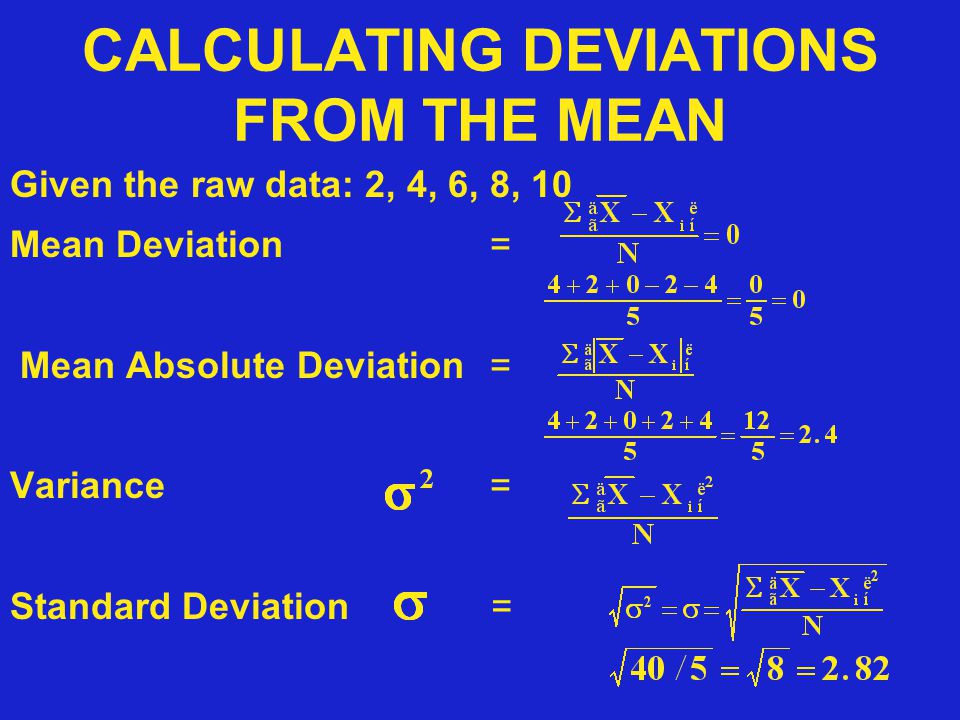 CALCULATING DEVIATIONS FROM THE MEAN