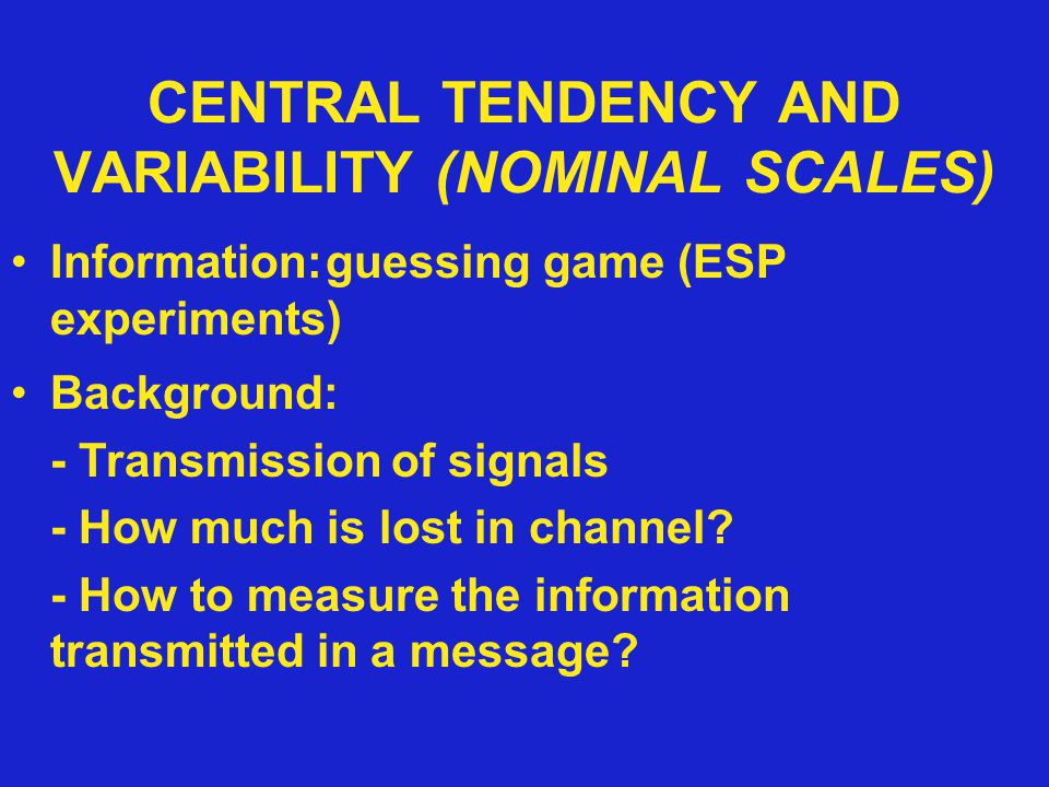 CENTRAL TENDENCY AND VARIABILITY (NOMINAL SCALES)