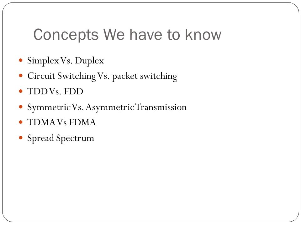 Concepts We have to know