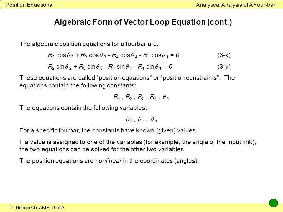 Algebraic Form of Vector Loop Equation (cont.)
