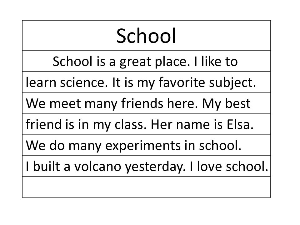 School School is a great place. I like to