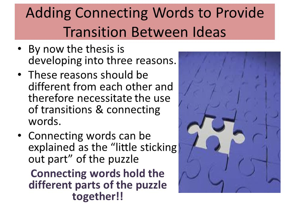 Adding Connecting Words to Provide Transition Between Ideas