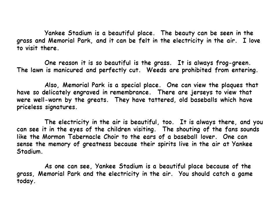 Yankee Stadium is a beautiful place