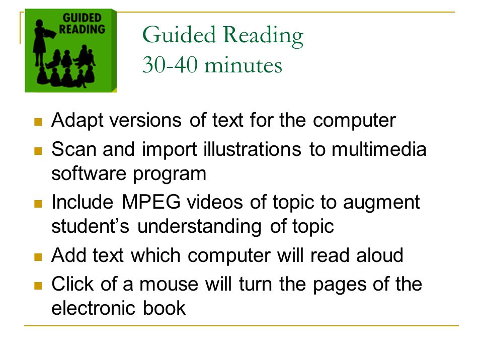 Guided Reading 30-40 minutes