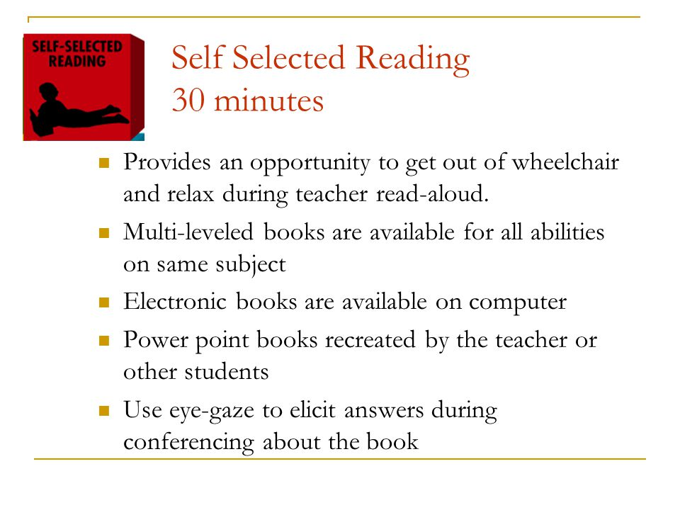 Self Selected Reading 30 minutes