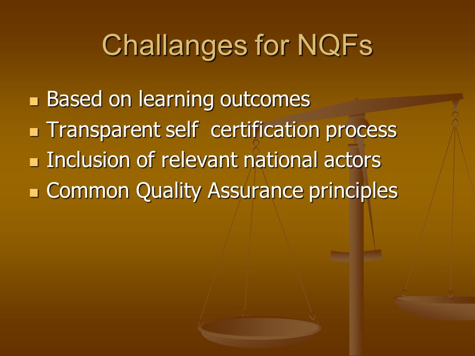 Challanges for NQFs Based on learning outcomes