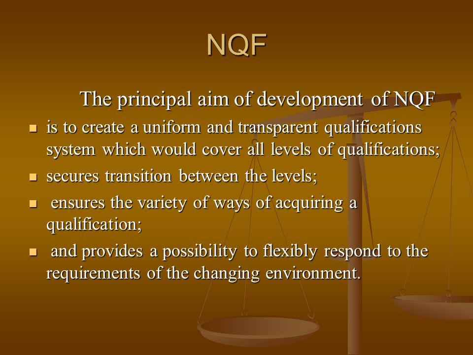 The principal aim of development of NQF