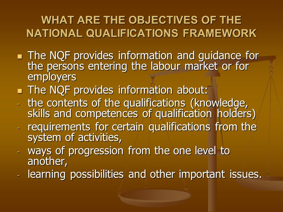 WHAT ARE THE OBJECTIVES OF THE NATIONAL QUALIFICATIONS FRAMEWORK