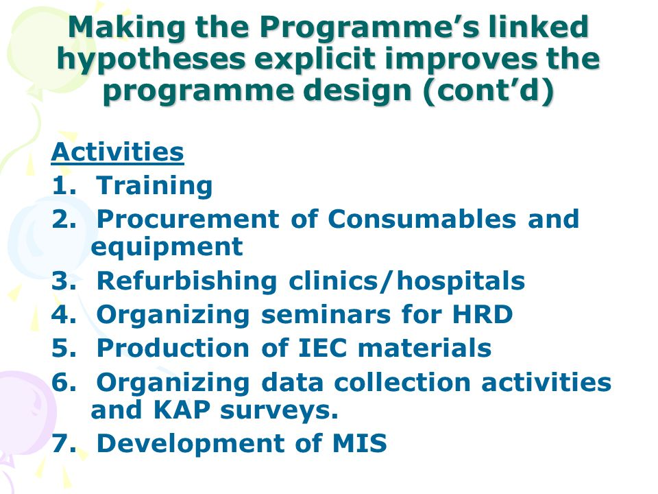 Making the Programme's linked hypotheses explicit improves the programme design (cont'd)
