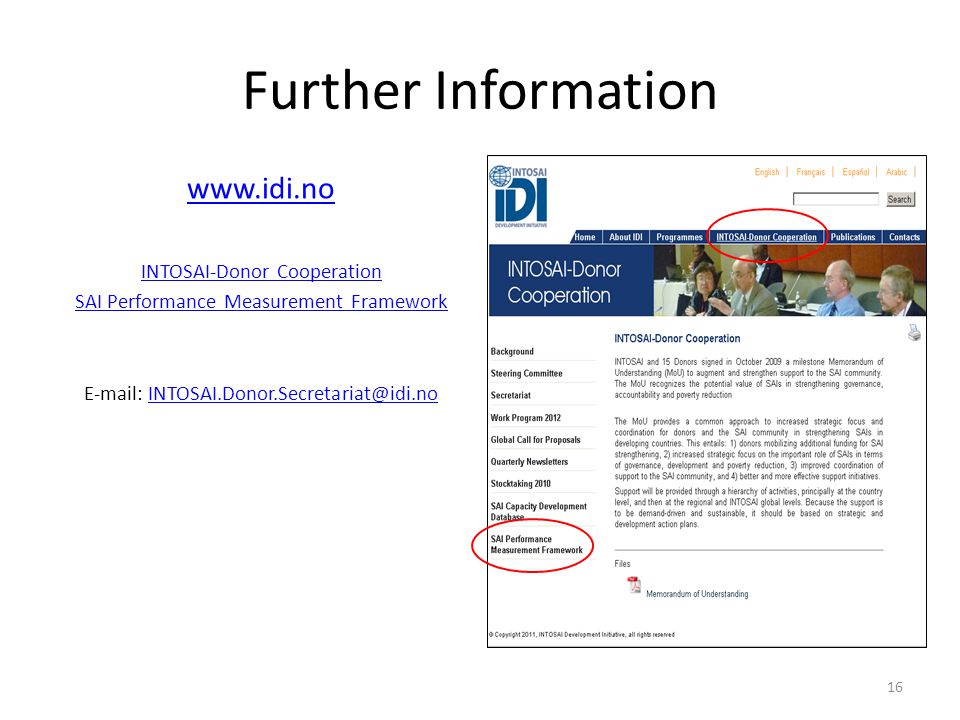 Further Information www.idi.no INTOSAI-Donor Cooperation
