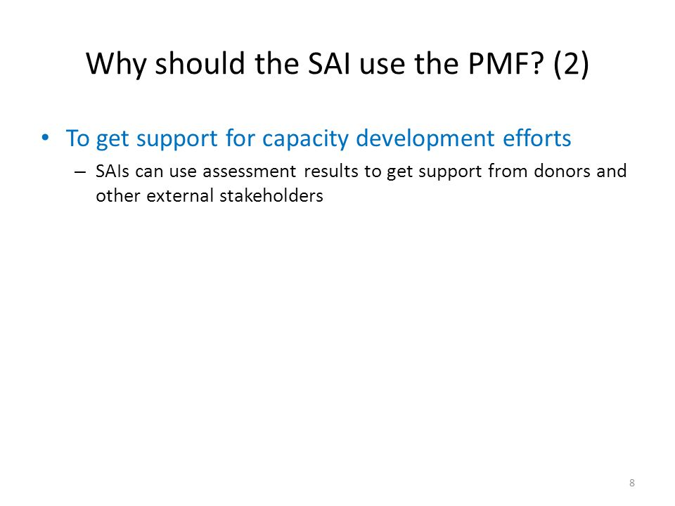 Why should the SAI use the PMF (2)