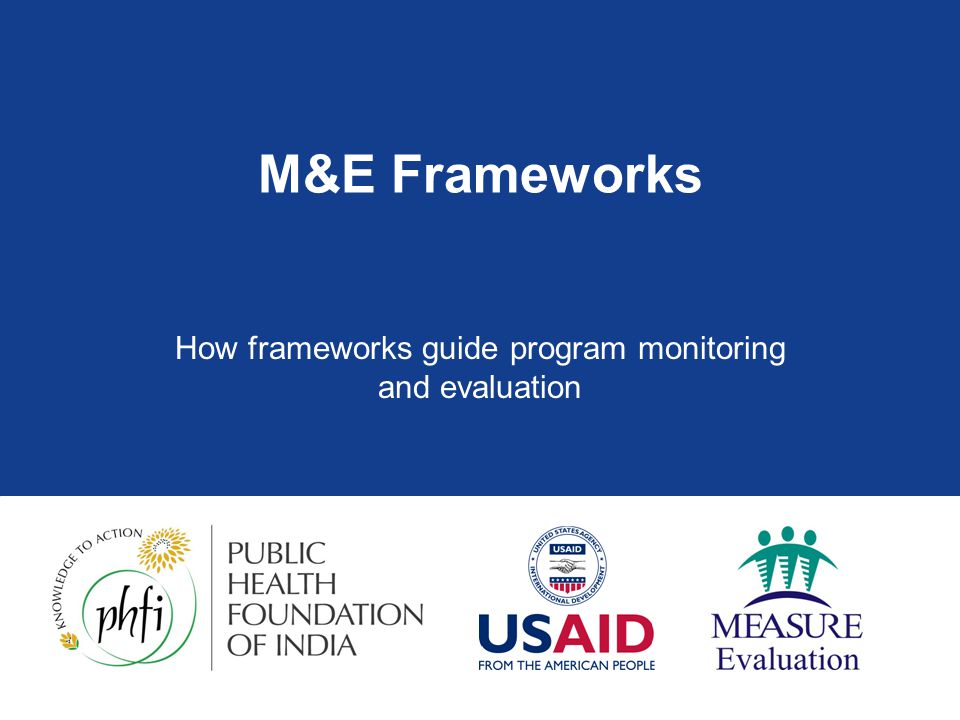 How frameworks guide program monitoring and evaluation