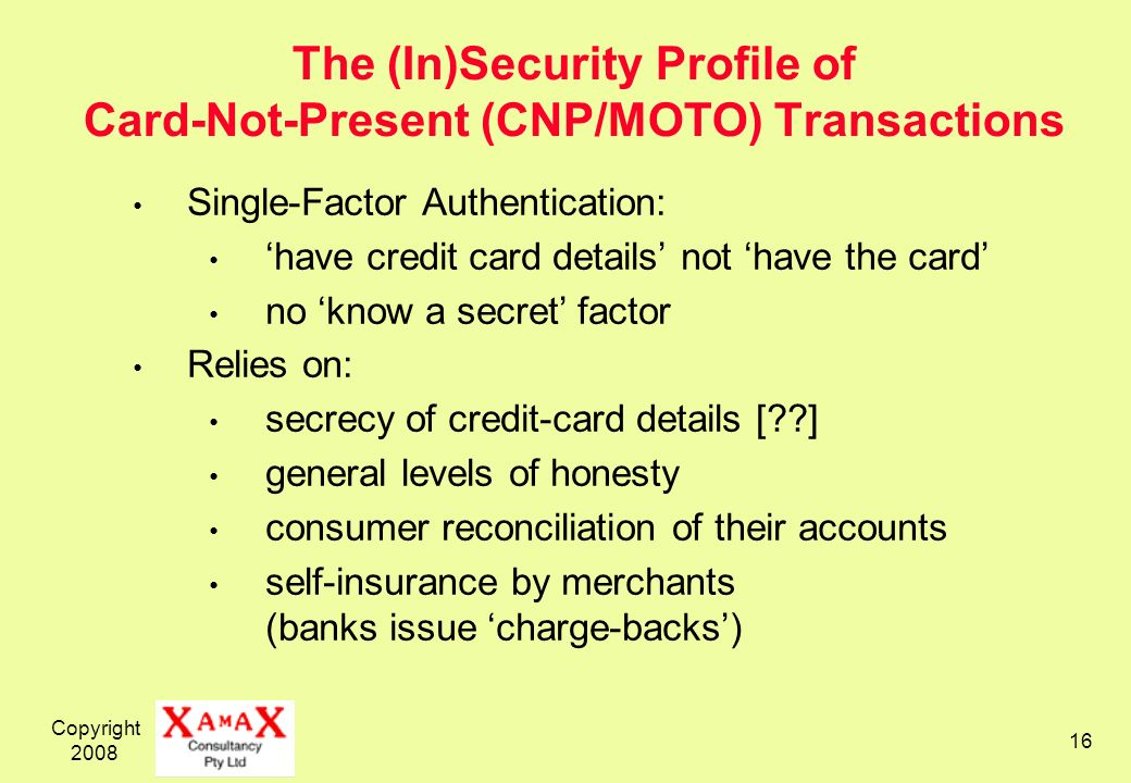 The (In)Security Profile of Card-Not-Present (CNP/MOTO) Transactions