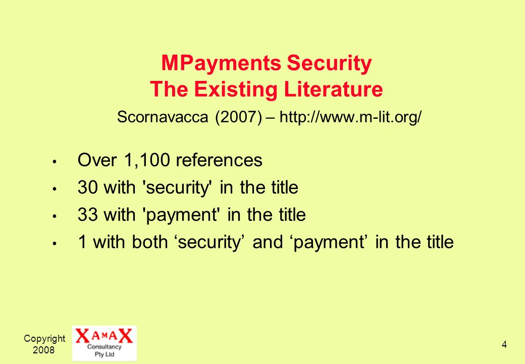 MPayments Security The Existing Literature Scornavacca (2007) – http://www.m-lit.org/