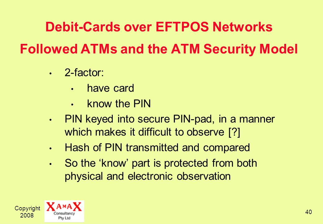 Debit-Cards over EFTPOS Networks Followed ATMs and the ATM Security Model