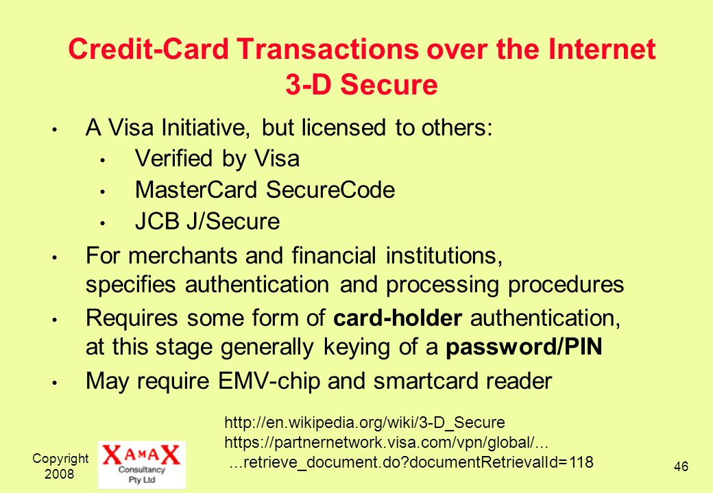 Credit-Card Transactions over the Internet 3-D Secure