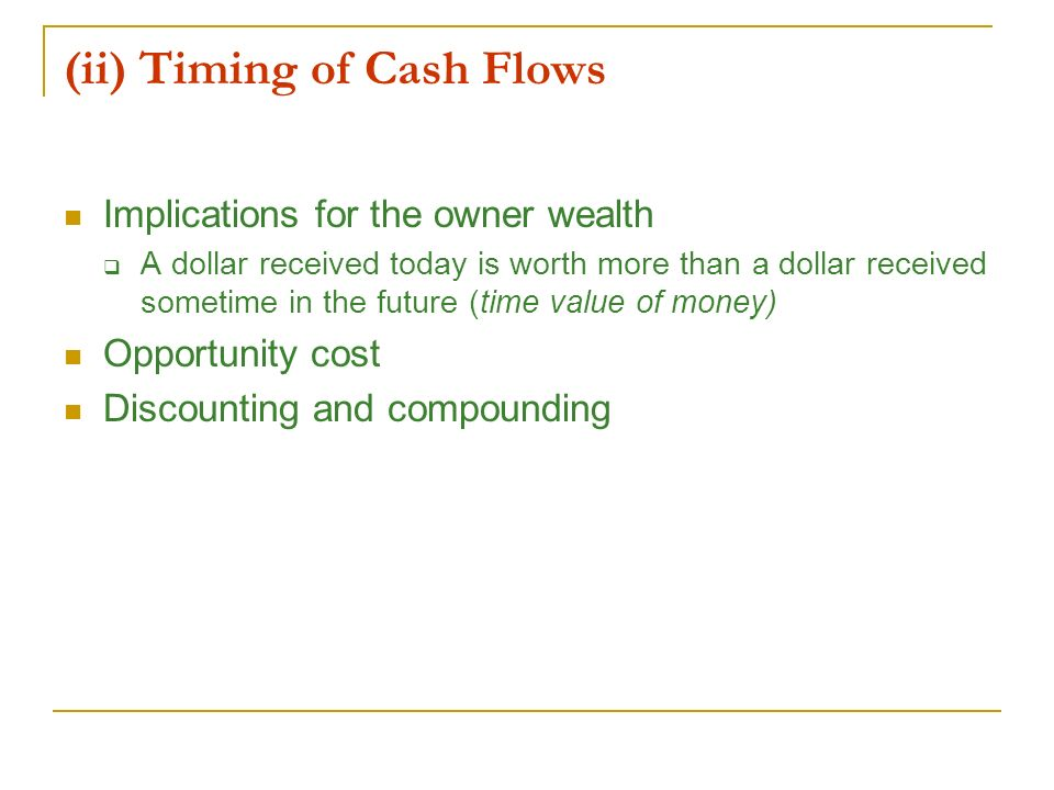 (ii) Timing of Cash Flows