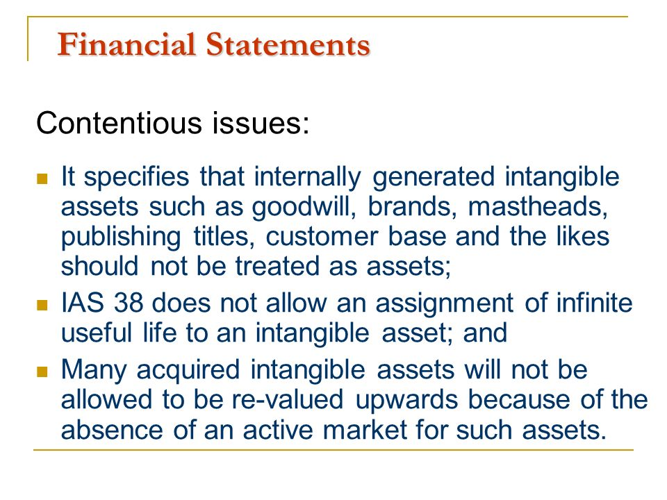 Financial Statements Contentious issues: