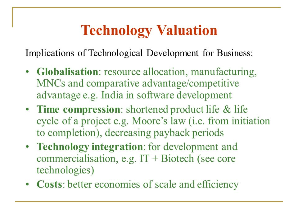 Technology Valuation Implications of Technological Development for Business: