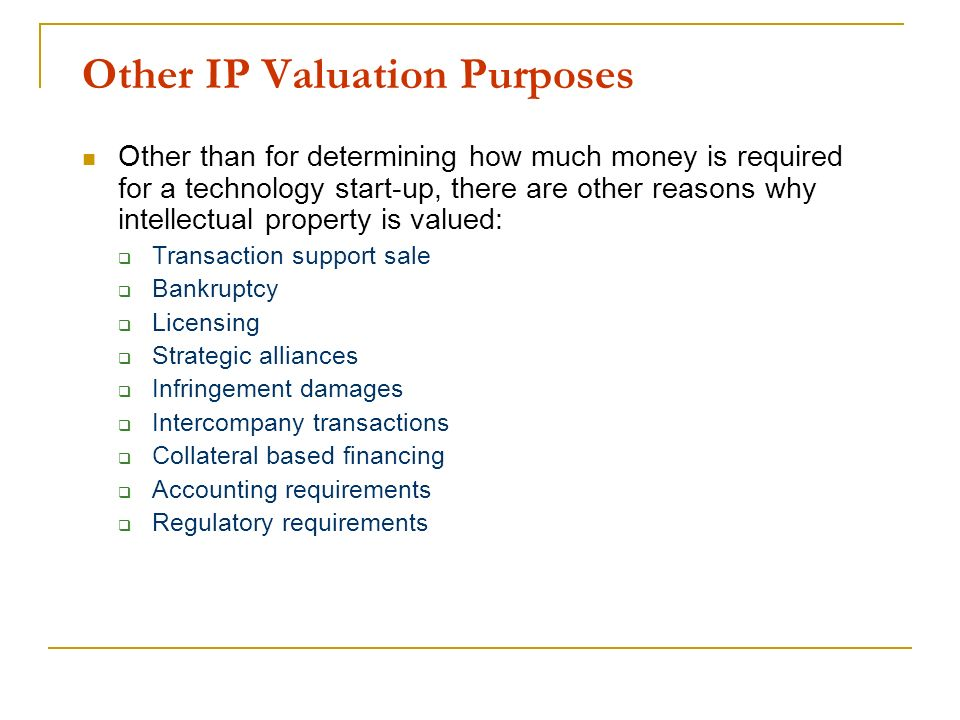 Other IP Valuation Purposes