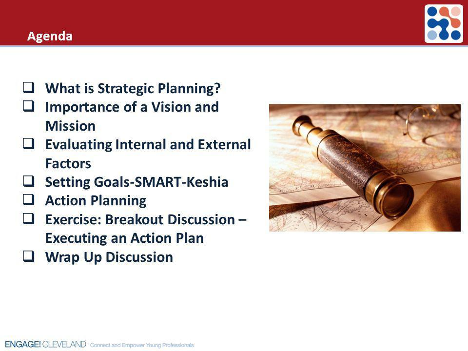 What is Strategic Planning Importance of a Vision and Mission