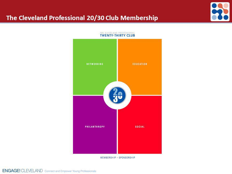 The Cleveland Professional 20/30 Club Membership