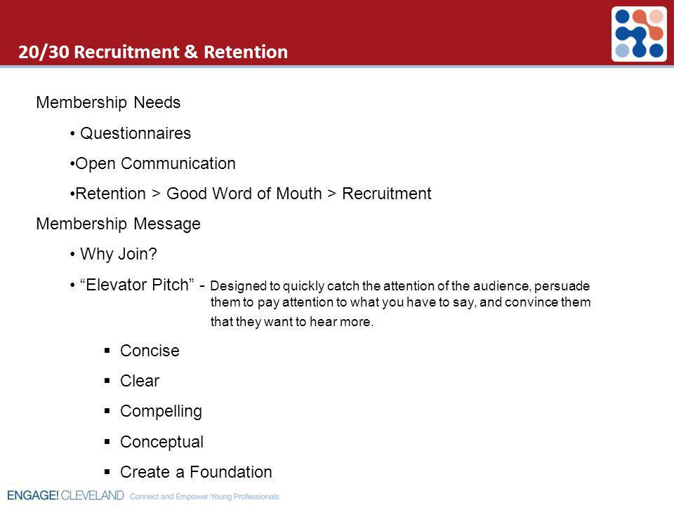 20/30 Recruitment & Retention