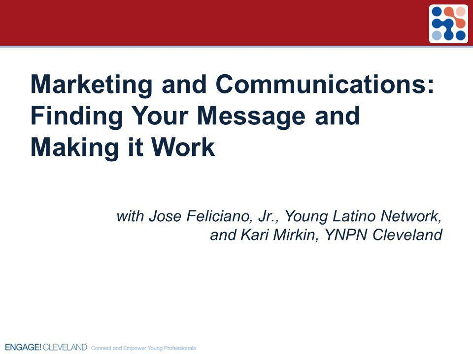 Marketing and Communications: Finding Your Message and Making it Work