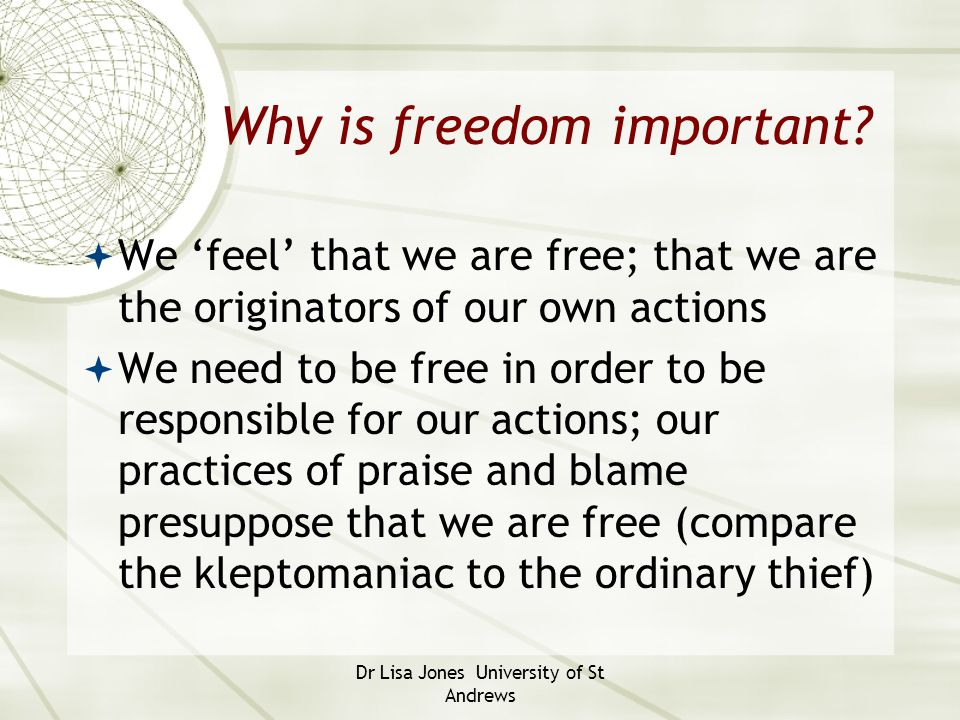 Why is freedom important