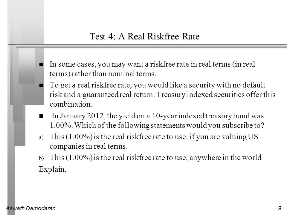 Test 4: A Real Riskfree Rate