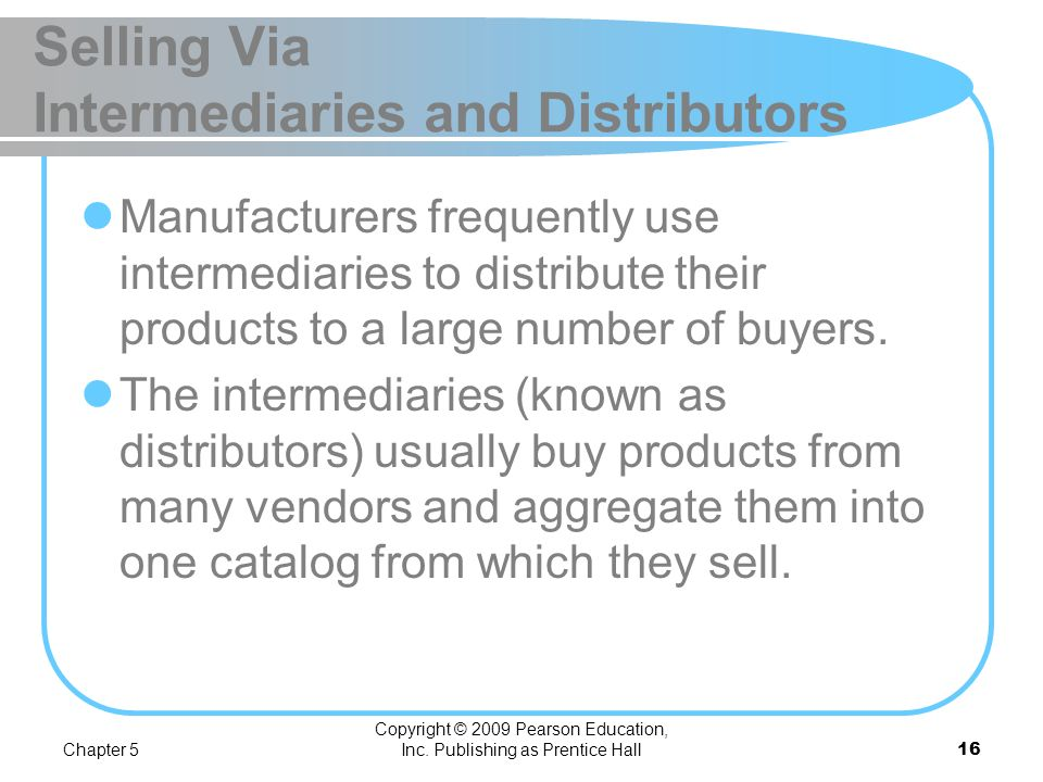 Selling Via Intermediaries and Distributors