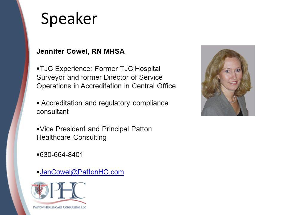 Speaker Jennifer Cowel, RN MHSA