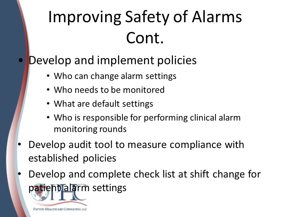 Improving Safety of Alarms Cont.