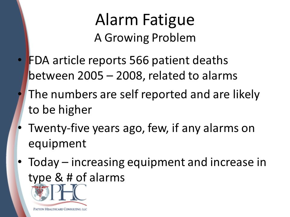 Alarm Fatigue A Growing Problem
